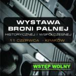 11.06.2017 r. – wystawa broni w Krakowie, zapraszamy!