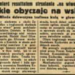 """Z międzywojennej prasy: śmierć rezultatem strzelania """"na wiwat"""""""