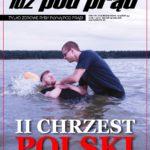 Drugi chrzest Polski – mrzonki wariatów czy ostatnia szansa dla Polaków?