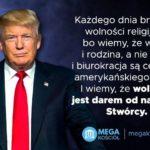 Prezydent Donald Trump: wolność jest darem od Stwórcy!