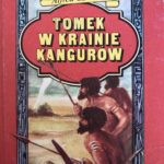 Alfred Szklarski napisał wspaniałe książki, opisując w nich pozytywnie przestępcze zachowania, w rozumieniu obecnego lewackiego prawa