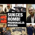 Sukces Konwencji ROMB! Prowokacja Brauna…