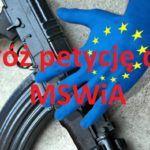 Złożyłem petycję do MSWiA sprawie zaskarżenia dyrektywy o broni, zróbcie tak samo!