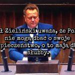 Pan wiceminister Zieliński od Policji powinien natychmiast być zdymisjonowany