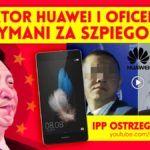 Komunistyczne Chiny szpiegują w Polsce z pomocą zdrajców pełniących wysokie funkcje publiczne