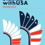 Dlaczego Polska i USA powinny trzymać się razem?