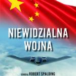 """""""Niewidzialna wojna Jak Chiny w biały dzień przejęły wolny zachód"""" – będę rozsyłał tą książkę osobom publicznym – wesprzyj akcję"""