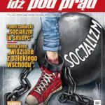 """Po czym poznać socjalizm? – z najnowszego miesięcznika """"idź pod prąd"""""""