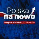 """Konfederacja przedstawiła program dla Polski po lockdownie """"Polska na nowo"""""""